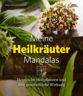 Meine Heilkräutermandalas/Johannes Pausch