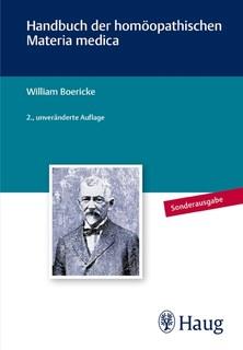 Handbuch der homöopathischen Materia Medica - Sonderausgabe/William Boericke