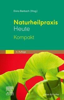 Naturheilpraxis heute Repetitorium/Elvira Bierbach