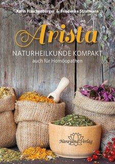 Arista - Naturheilkunde Kompakt/Karin Haschenburger / Friederike Stratmann