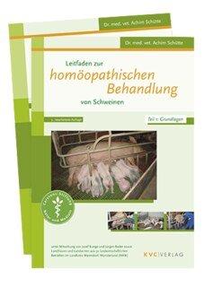 Leitfaden zur homöopathischen Behandlung von Schweinen/Achim Schütte