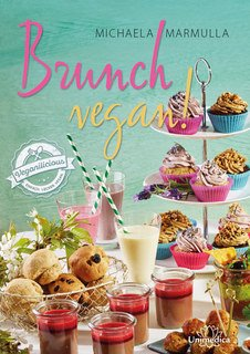 Brunch vegan!, Michaela Marmulla