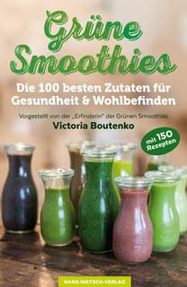 Grüne Smoothies/Victoria Boutenko
