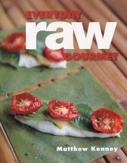 Everyday Raw Gourmet/Matthew Kenney