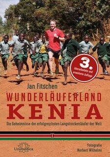 Jan Fitschen: Wunderläuferland Kenia
