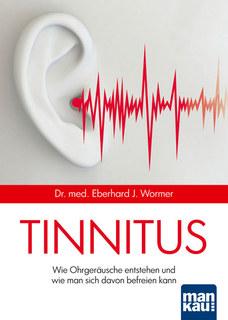 Tinnitus/Eberhard J. Wormer