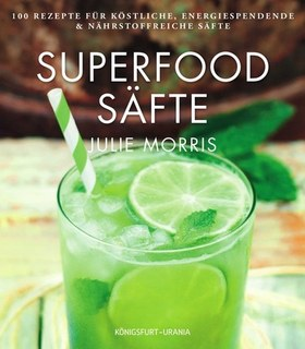 Superfood Säfte, Julie Morris