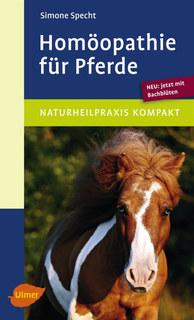 Homöopathie für Pferde/Simone Specht