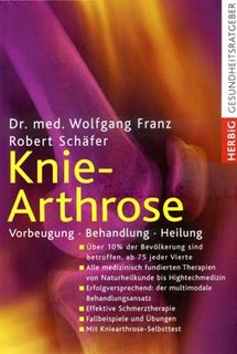 Knie-Arthrose, Wolfang Franz / Robert Schäfer