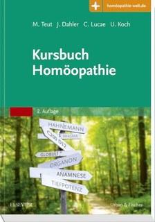 Kursbuch Homöopathie/Michael Teut / Jörn Dahler / Christian Lucae / Ulrich Koch