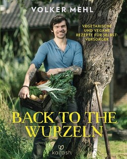 Back to the Wurzeln/Volker Mehl