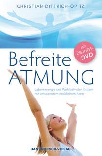Befreite Atmung, Christian Dittrich-Opitz