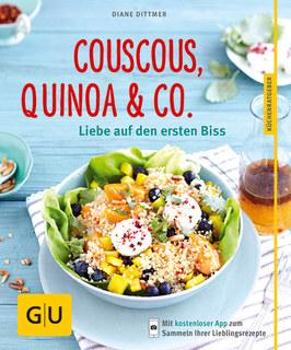 Couscous, Quinoa & Co./Diane Dittmer