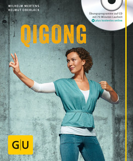 Qigong (mit Audio-CD), Wilhelm Mertens / Helmut Oberlack