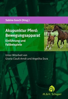 Akupunktur Pferd: Bewegungsapparat, Sabine Gosch