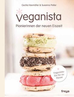 Veganista - Pionierinnen der neuen Eiszeit/Cecilia Havmöller / Susanna Paller