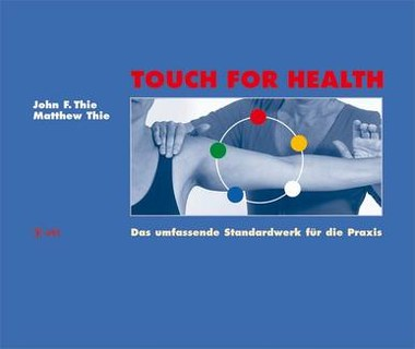 Touch For Health/John Thie / Matthew Thie