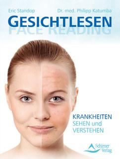 Gesichtlesen - Face Reading/Eric Standop / Philipp Katumba