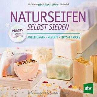 Naturseifen selbst sieden/Ingeborg Josel