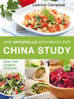 Das offizielle Kochbuch zur China Study/LeAnne Campbell