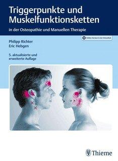 Triggerpunkte und Muskelfunktionsketten/Philipp Richter / Eric Hebgen