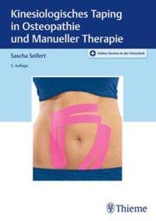 Kinesiologisches Taping in Osteopathie und Manueller Therapie/Sascha Seifert