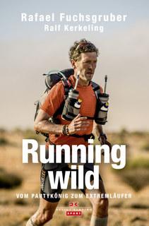 Running wild/Rafael Fuchsgruber / Ralf Kerkeling