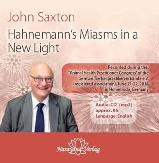 Hahnemann's Miasms in a New Light - 1 Audio-CD (mp3), John Saxton
