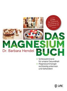 Das Magnesium-Buch, Barbara Hendel