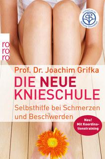 Die neue Knieschule/Joachim Grifka