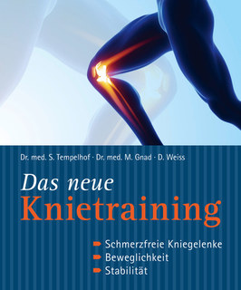 Das neue Knietraining/Siegbert Tempelhof / Marcus Gnad / Daniel Weiss