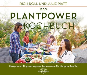 Das Plantpower Kochbuch/Rich Roll / Julie Piatt