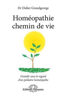 Homéopathie chemin de vie, Didier Grandgeorge