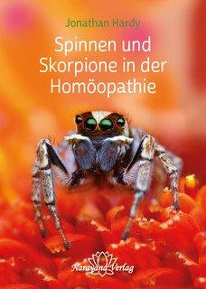 Spinnen und Skorpione in der Homöopathie, Jonathan Hardy
