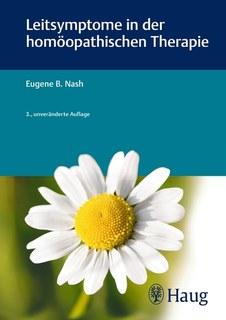 Leitsymptome in der homöopathischen Therapie/Eugene Beauharnais Nash