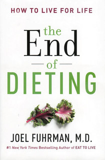 The End of Dieting, Joel Fuhrman