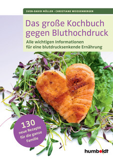 Das große Kochbuch gegen Bluthochdruck/Sven-David Müller / Christiane Weißenberger