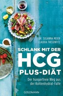 Schlank mit der HCG-plus-Diät/Claudia Thesenfitz / Susanna Meier