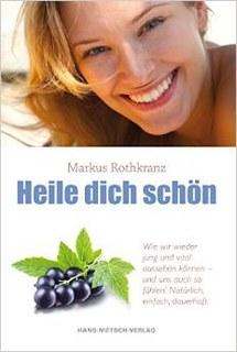 Heile dich schön/Markus Rothkranz