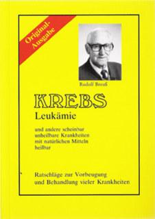 Krebs /Leukämie/Rudolf Breuß