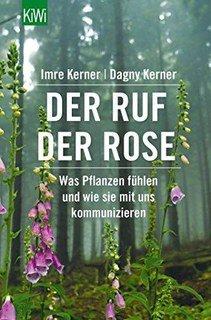 Der Ruf der Rose/Imre Kerner / Dagny Kerner