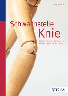 Schwachstelle Knie/Kay Bartrow