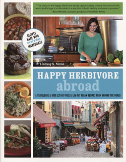Happy Herbivore Abroad, Lindsay S. Nixon