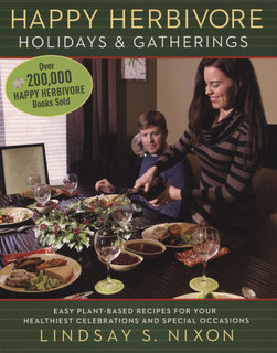 Happy Herbivore Holidays & Gatherings/Lindsay S. Nixon
