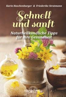 Schnell und sanft/Karin Haschenburger / Friederike Stratmann