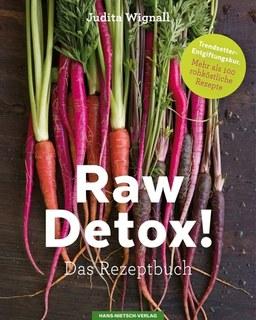 Raw Detox!/Judita Wignall