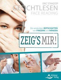 Gesichtlesen - Zeig's mir!/Eric Standop