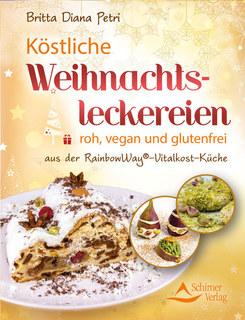Köstliche Weihnachtsleckereien/Britta Diana Petri