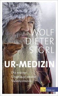 Ur-Medizin/Wolf-Dieter Storl