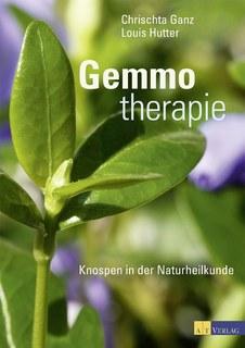 Gemmotherapie/Chrischta Ganz / Louis Hutter